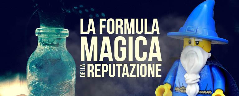 La formula magica della reputazione