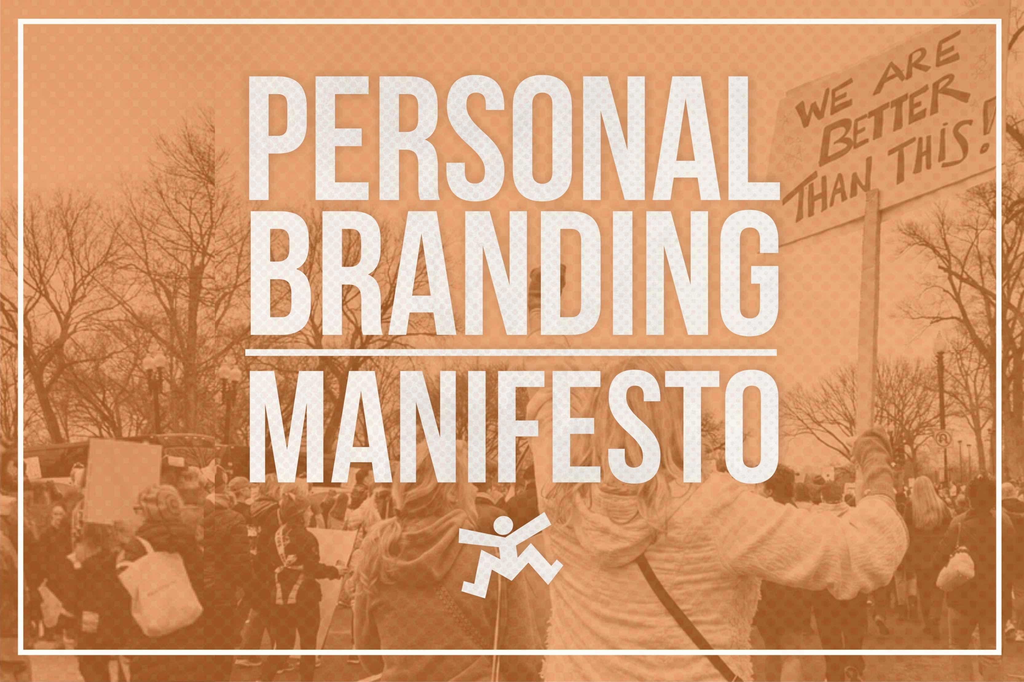 Personal Branding Manifesto