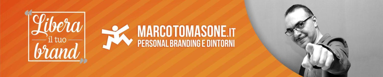 Marco Tomasone.it Personal Branding e dintorni
